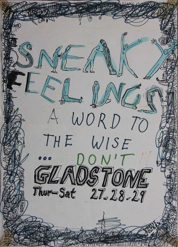Sneaky Feelings at Gladstone